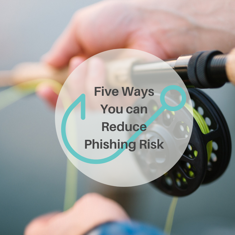 reduce phishing risk