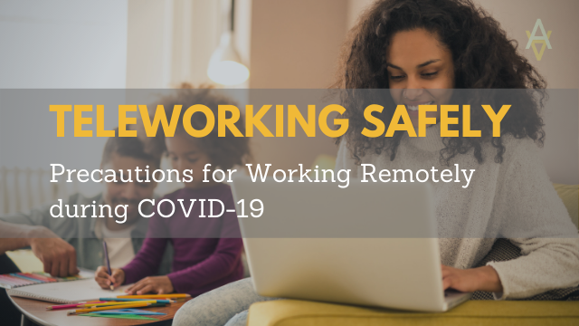 COVID-19 Teleworking Safety Tips