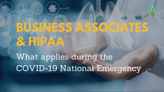 Business Associates HIPAA National Emergency
