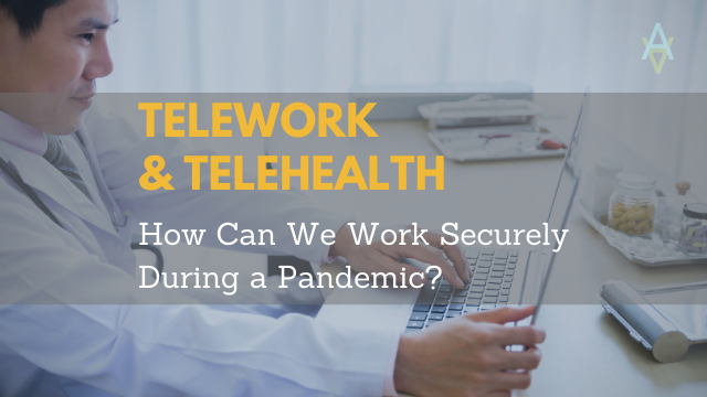 how to telework telehealth securely